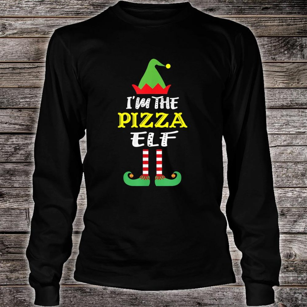 I'm The Pizza Elf Matching Group Christmas Shirt long sleeved