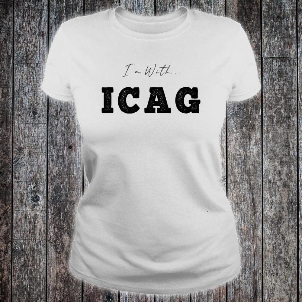 I'm With... ICAG Shirt ladies tee