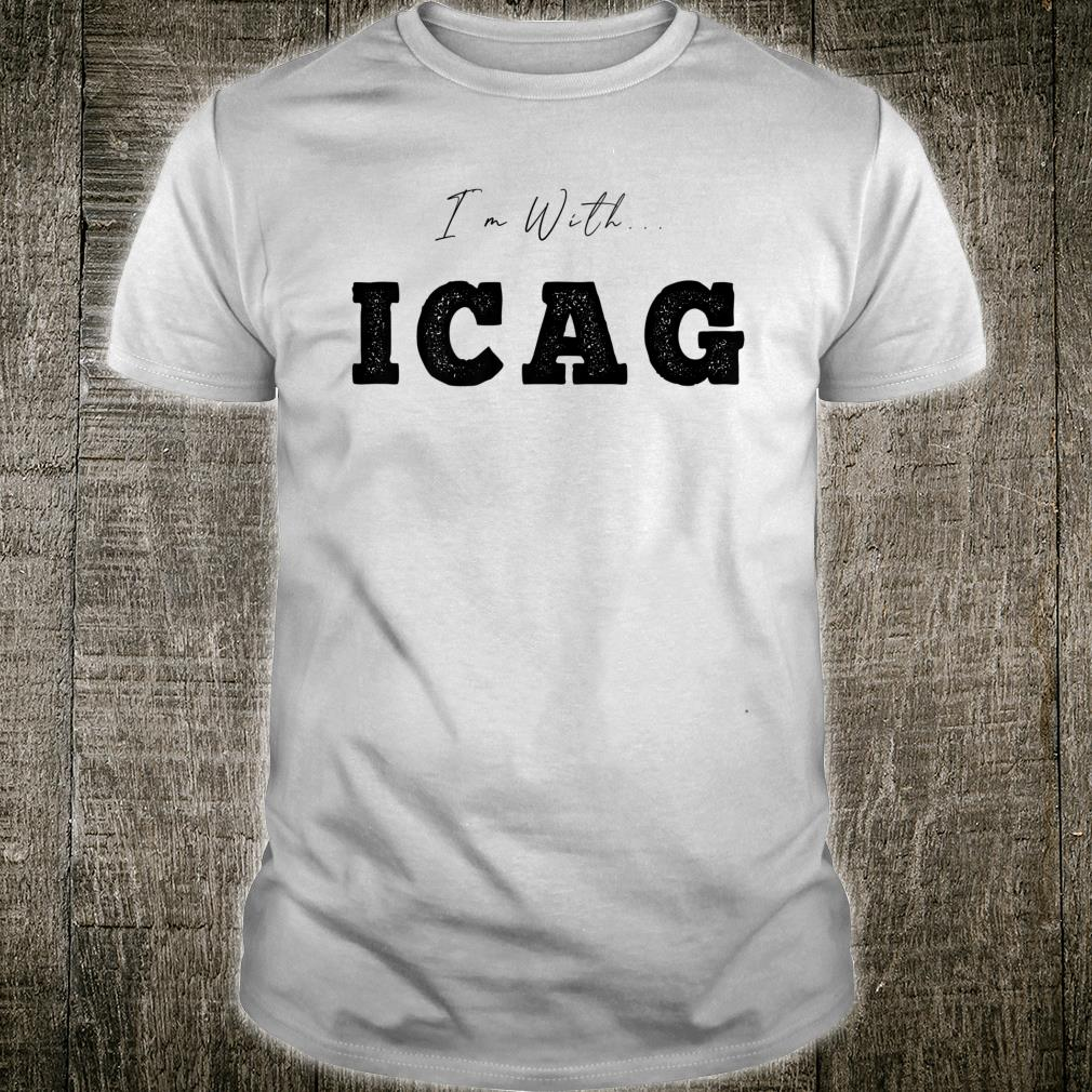 I'm With... ICAG Shirt