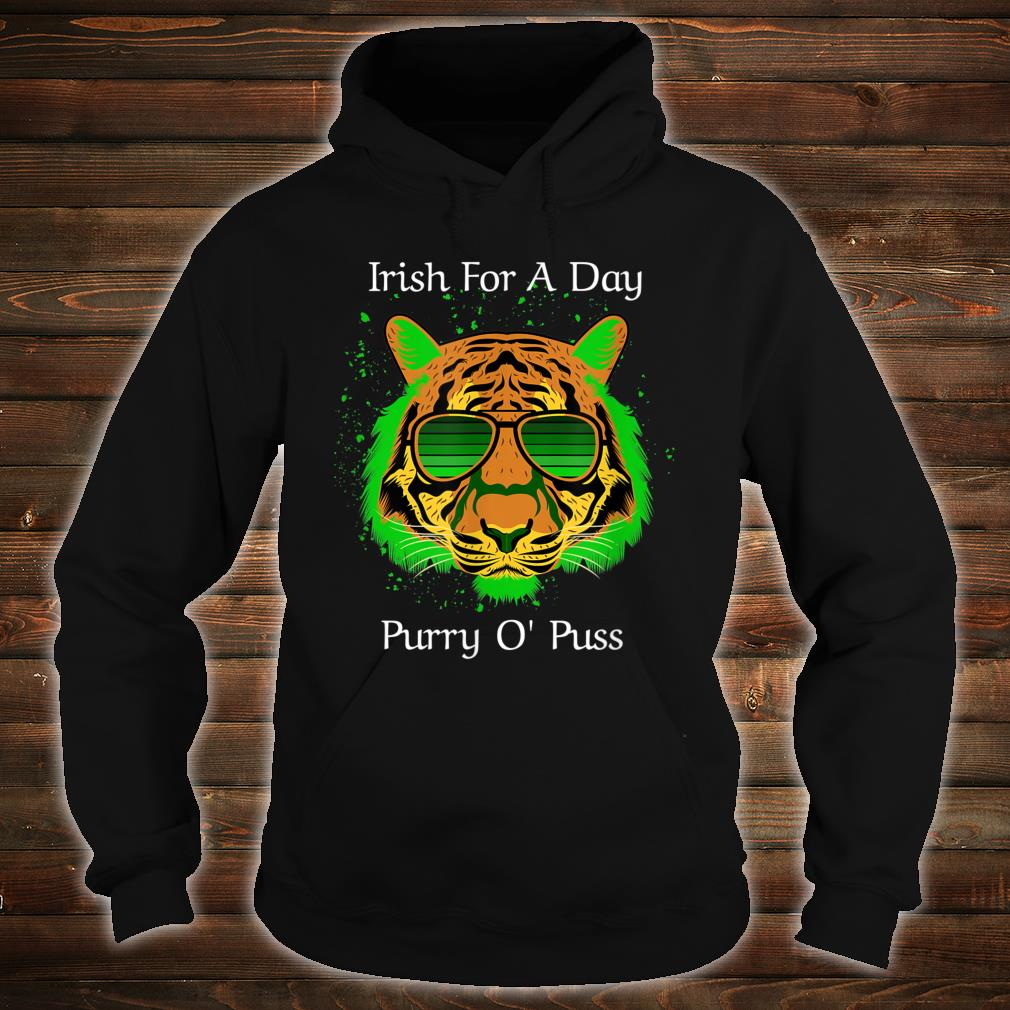 Irish For A Day Purry O'Puss Lucky Tiger with Shades Shirt hoodie