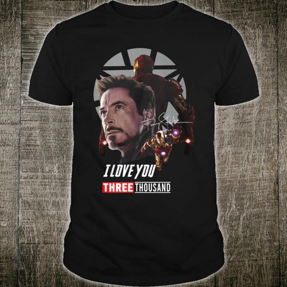 Iron man I love you three thousand shirt