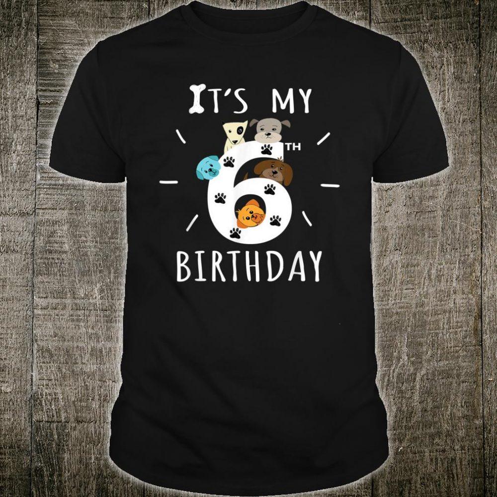 It's My 6th Birthday Dog Lover Shirt