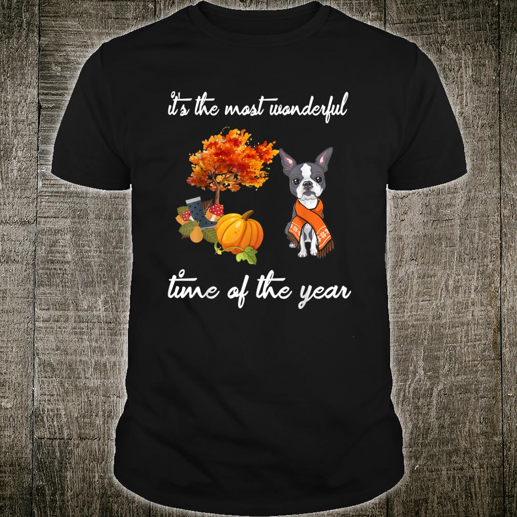 It's The Most Wonderful Time of The Year Boston Terrier Shirt