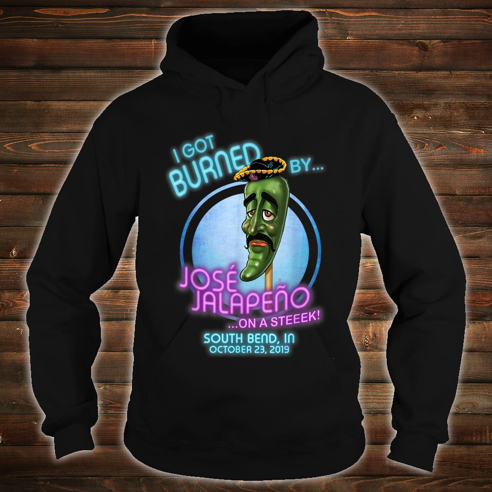 Jose Jalapeno On A Stick South Bend, IN Shirt hoodie