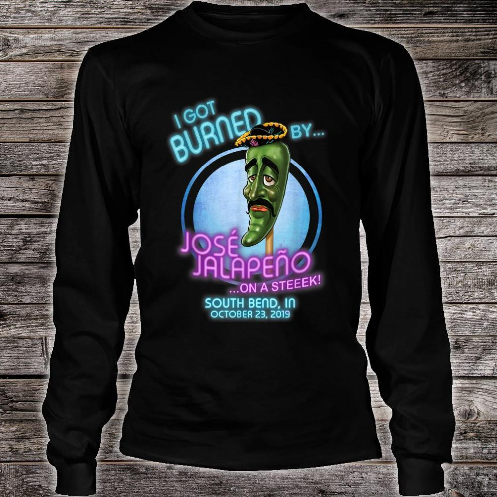 Jose Jalapeno On A Stick South Bend, IN Shirt long sleeved