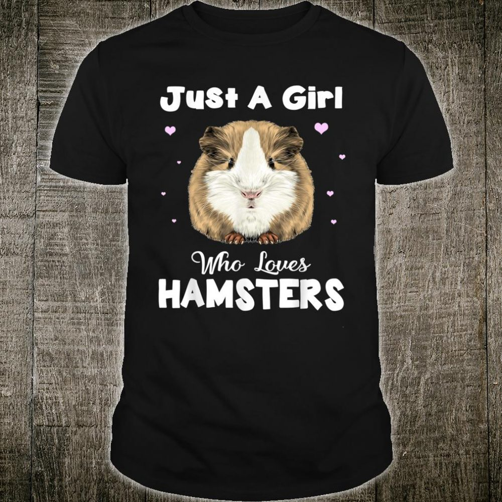 Just A Girl Who Loves Hamsters Animal Shirt