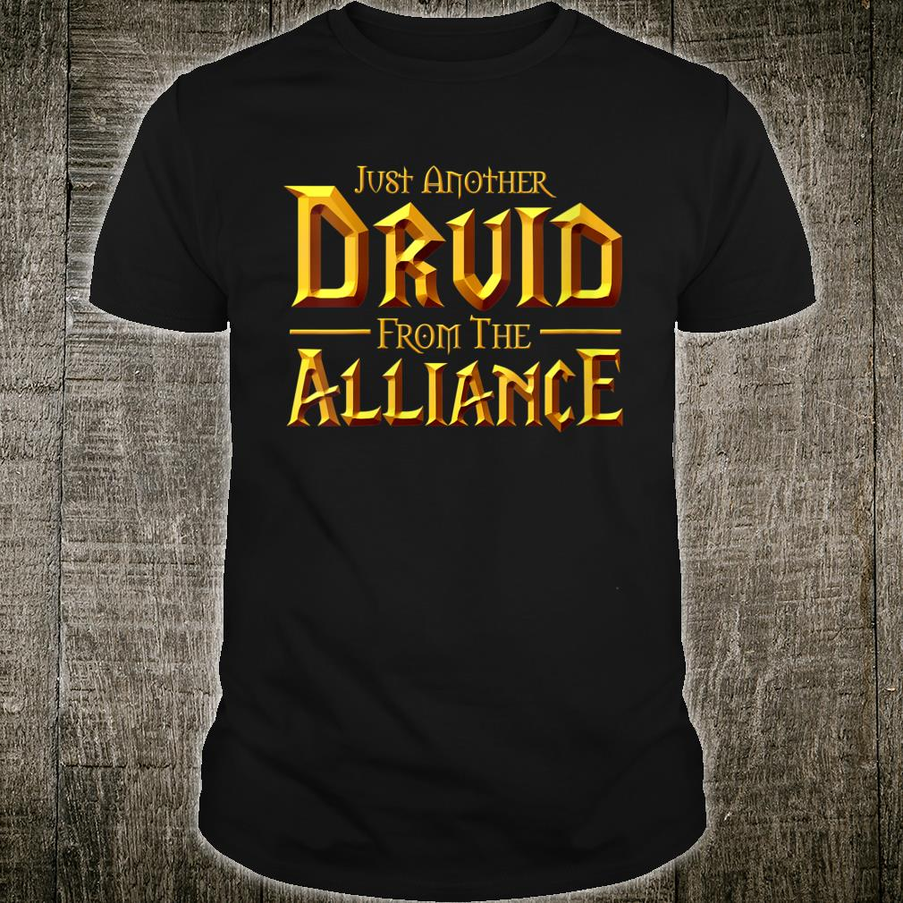 Just another Druid from the Alliance shirt