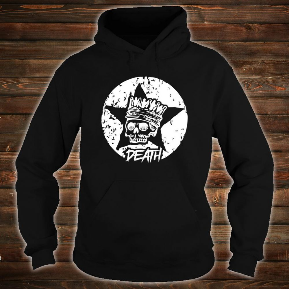King Of Gothic Death Shirt hoodie