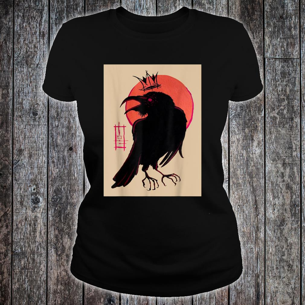 King of the Corvids for Fans of Crows and Ravens Shirt ladies tee