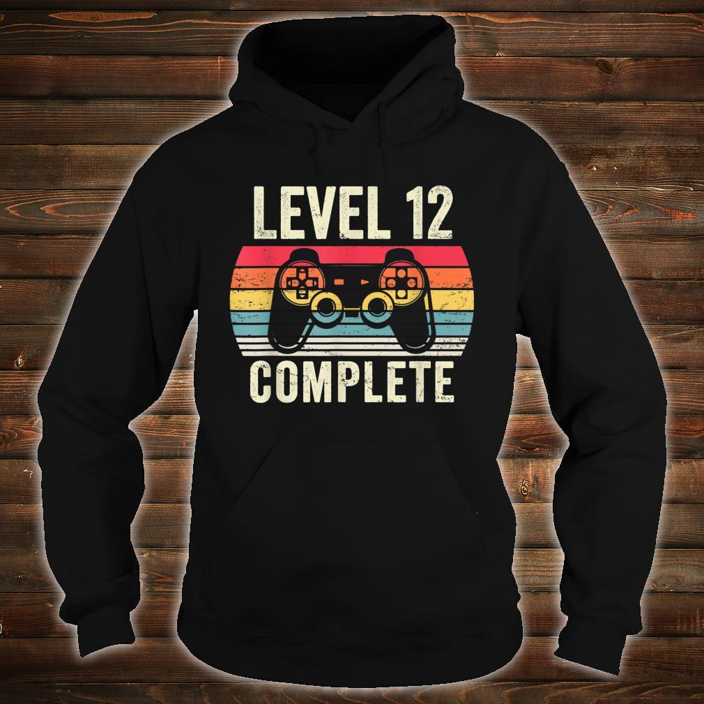 Level 12 Complete Shirt hoodie