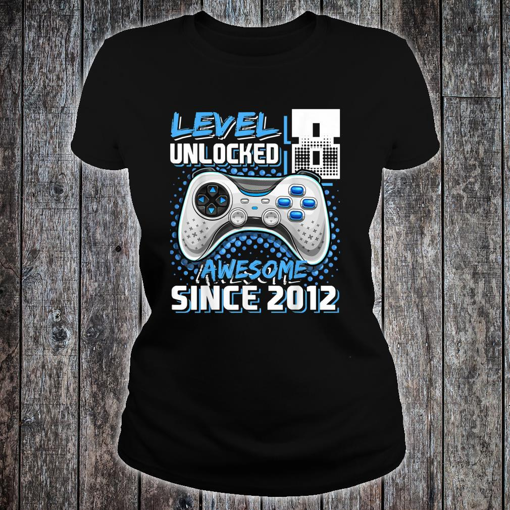 Level 8 Unlocked Awesome Since 2012 Video Game 8th Birthday Shirt ladies tee