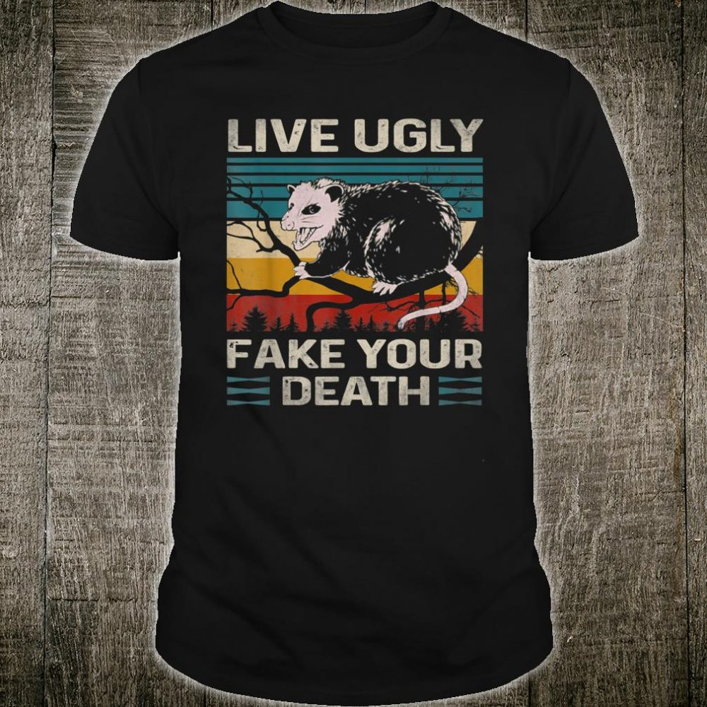 Live Ugly Fake Your Death Vintage Retro Angry Opossum Lover Shirt