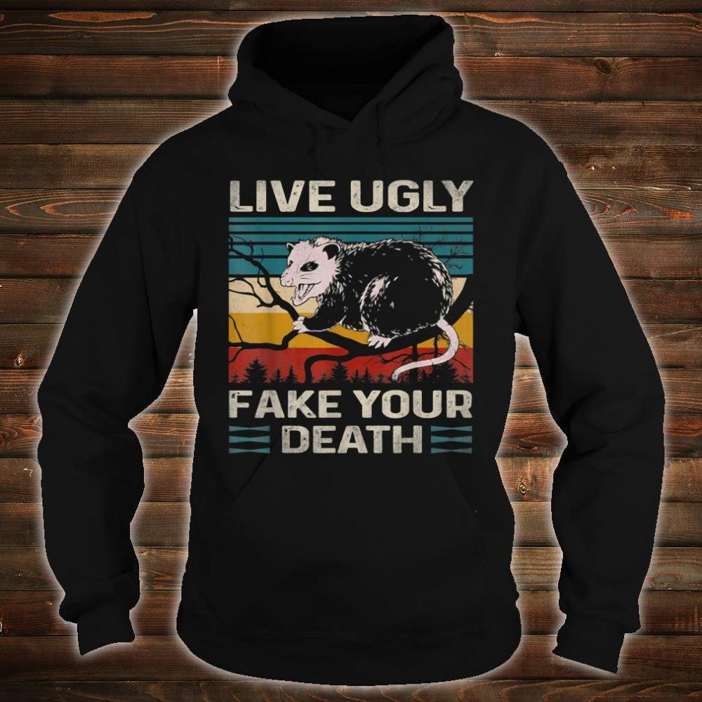 Live Ugly Fake Your Death Vintage Retro Angry Opossum Lover Shirt hoodie