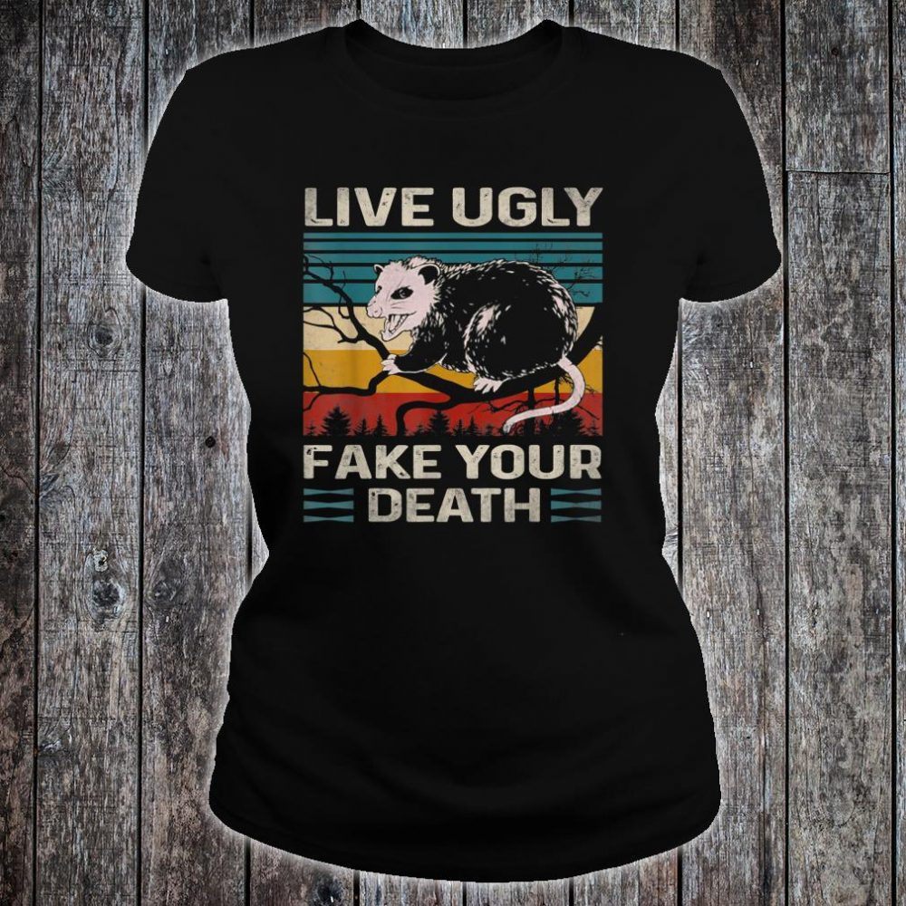 Live Ugly Fake Your Death Vintage Retro Angry Opossum Lover Shirt ladies tee