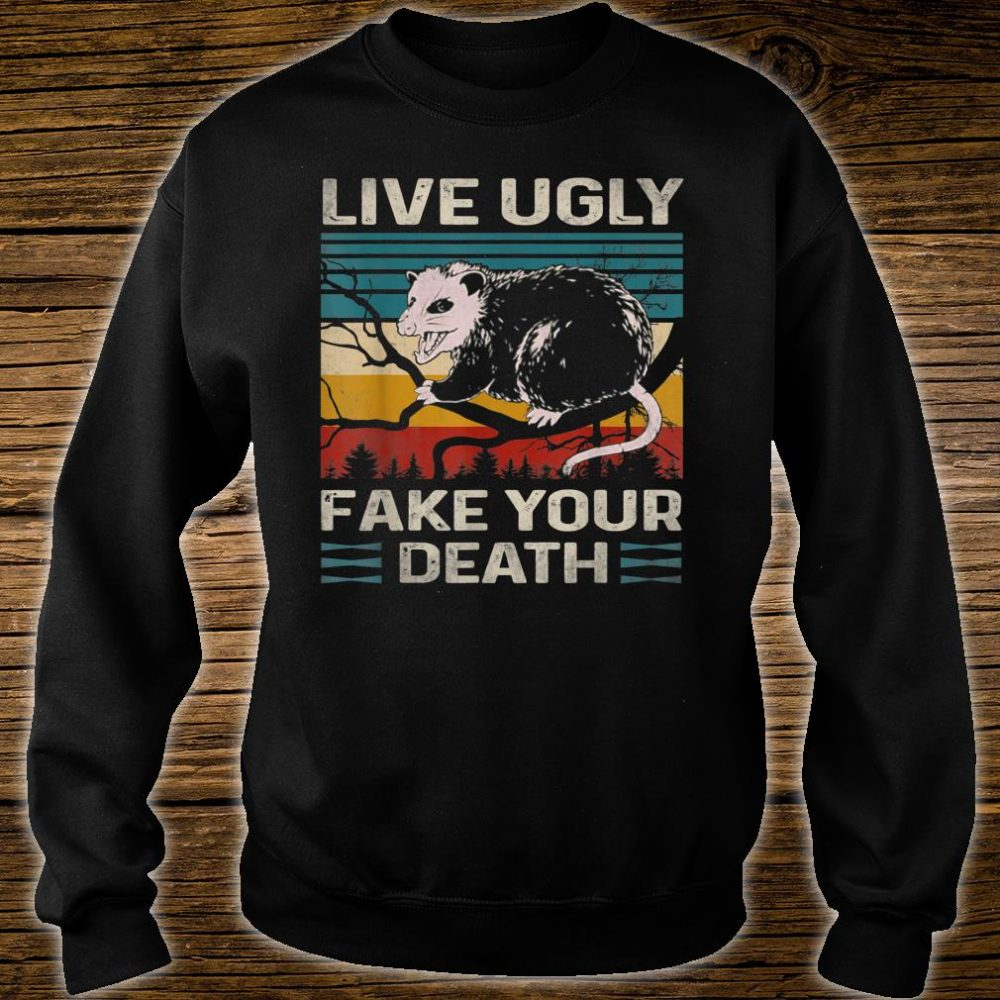 Live Ugly Fake Your Death Vintage Retro Angry Opossum Lover Shirt sweater