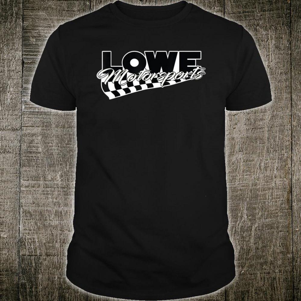Lowe Motorsports Shirt