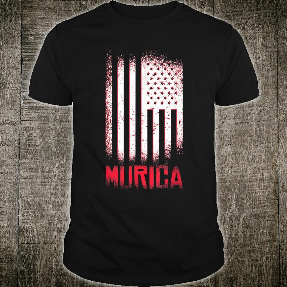 MURICA AMERICAN FLAG USA Shirt