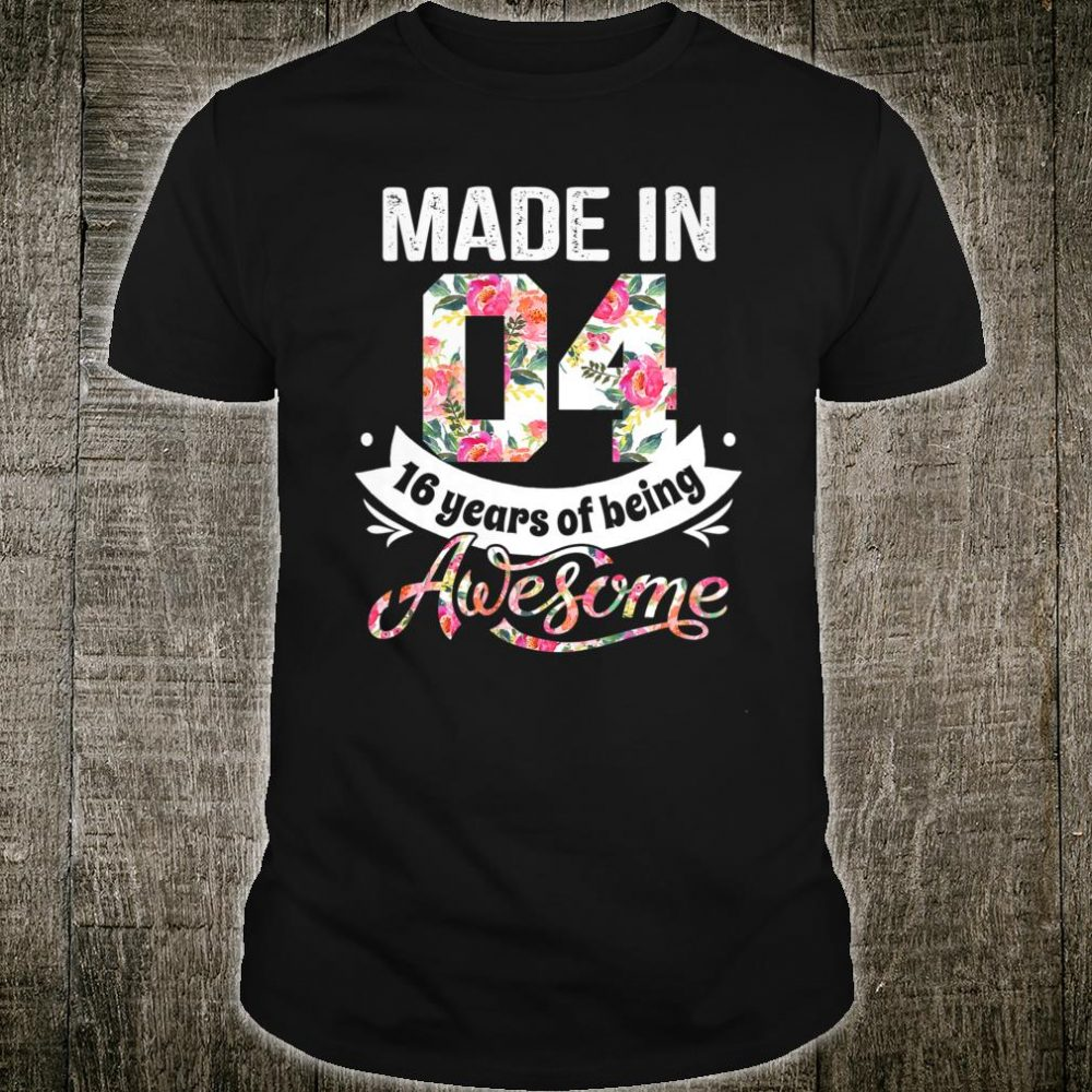 Made In 16 Year Old Girl Shirt