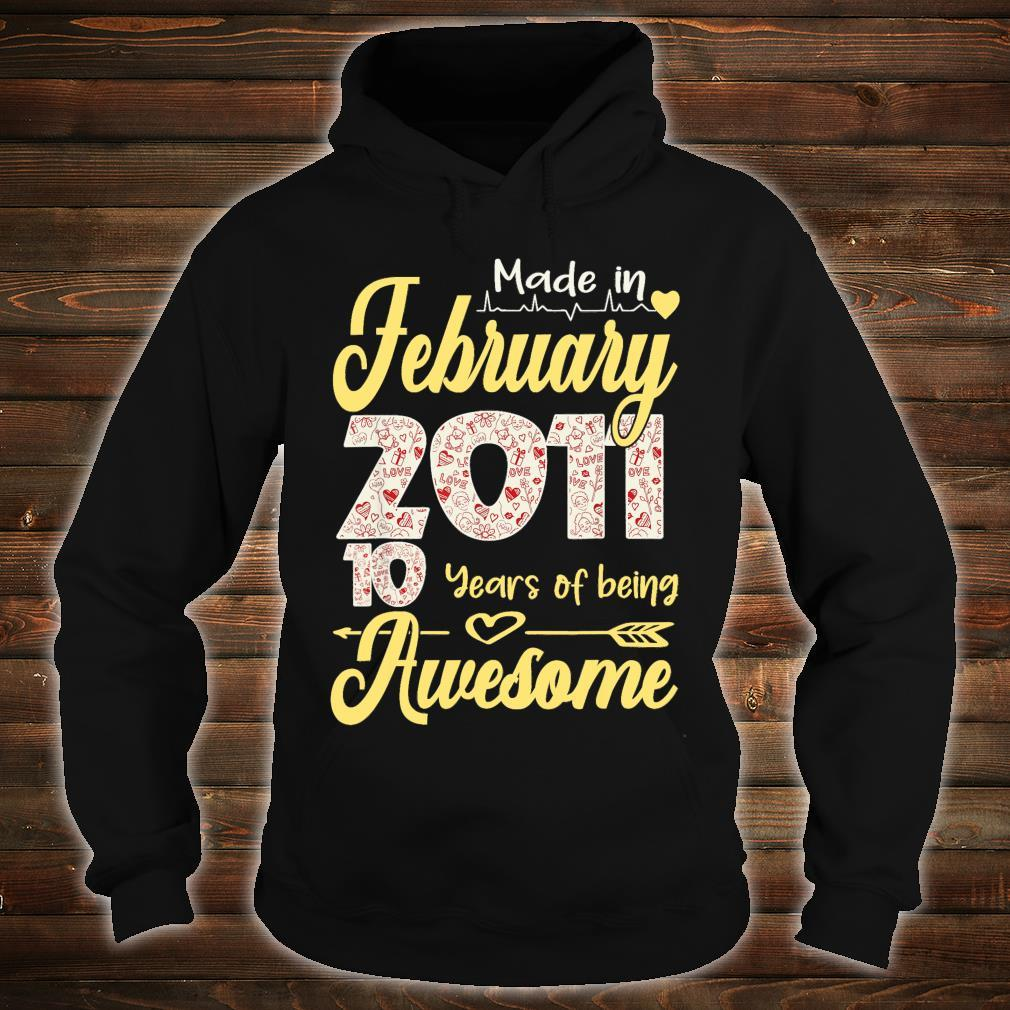 Made In February 2011 My Birthday 10 Years Of Being Awesome Shirt hoodie