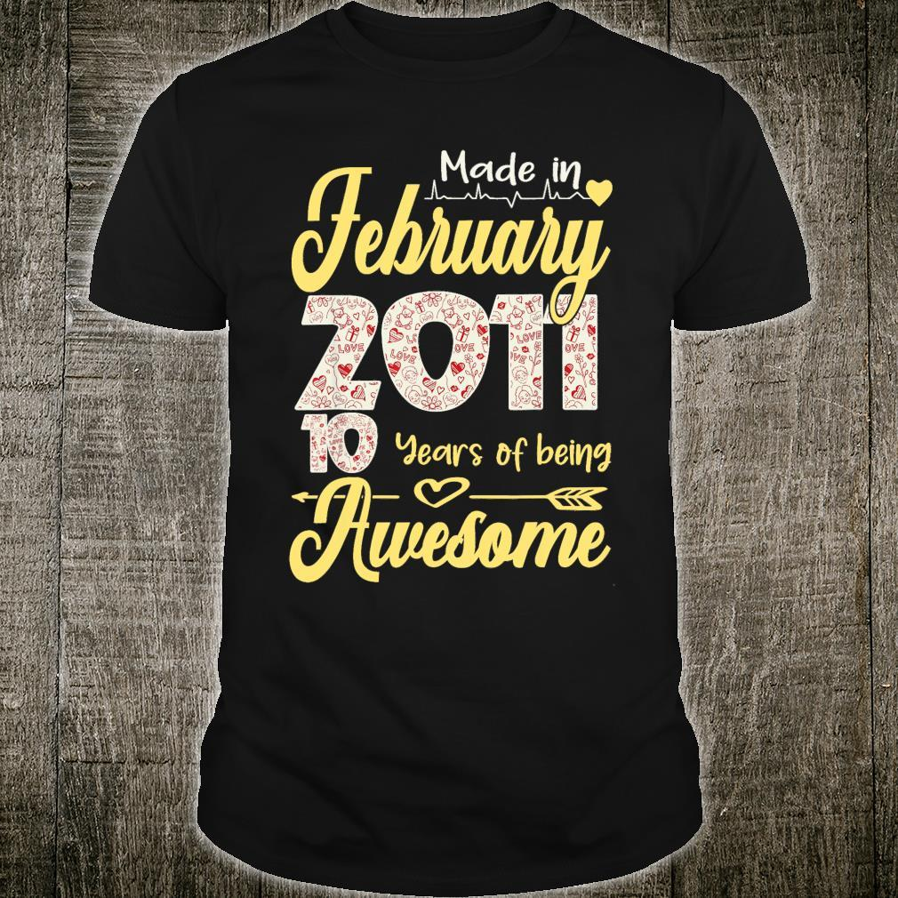 Made In February 2011 My Birthday 10 Years Of Being Awesome Shirt