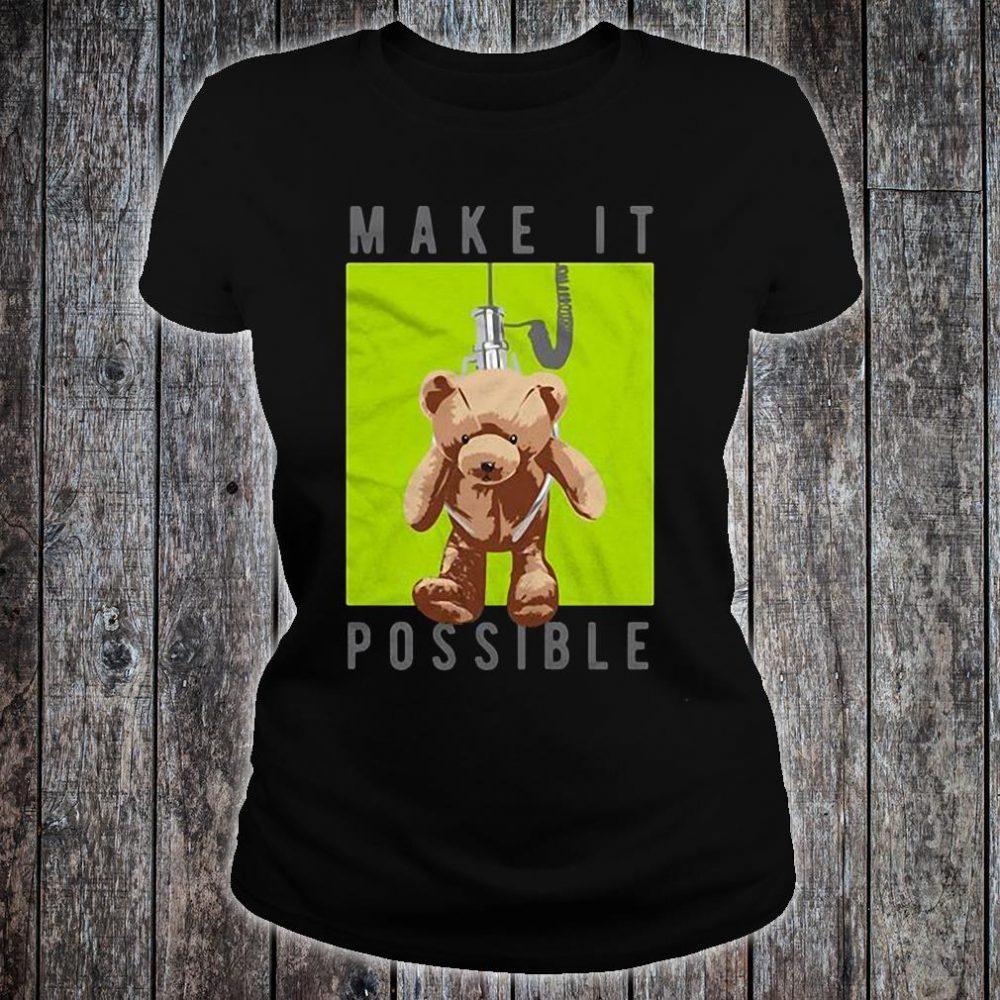 Make it possible shirt ladies tee