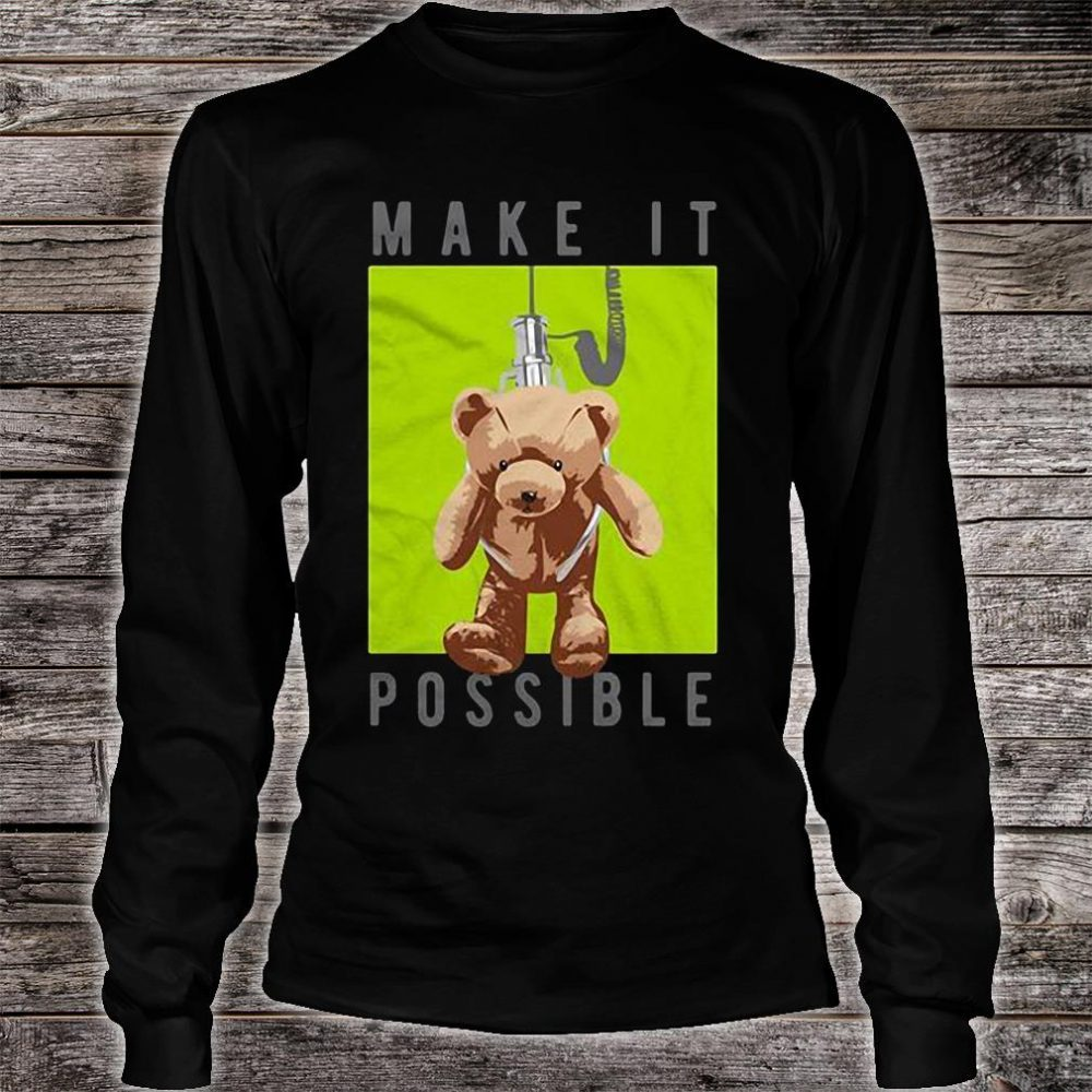 Make it possible shirt long sleeved