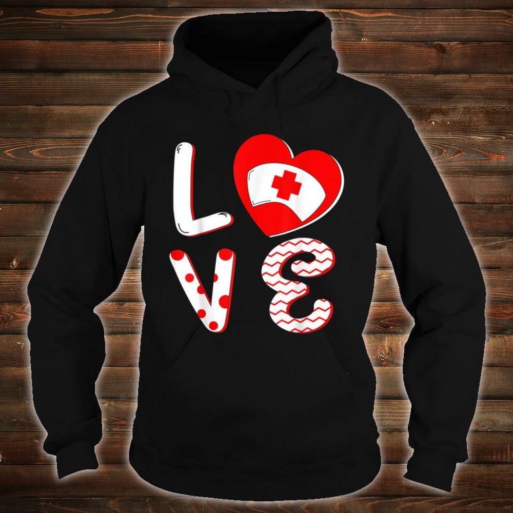 Medical Nurse Valentine Day Shirt hoodie