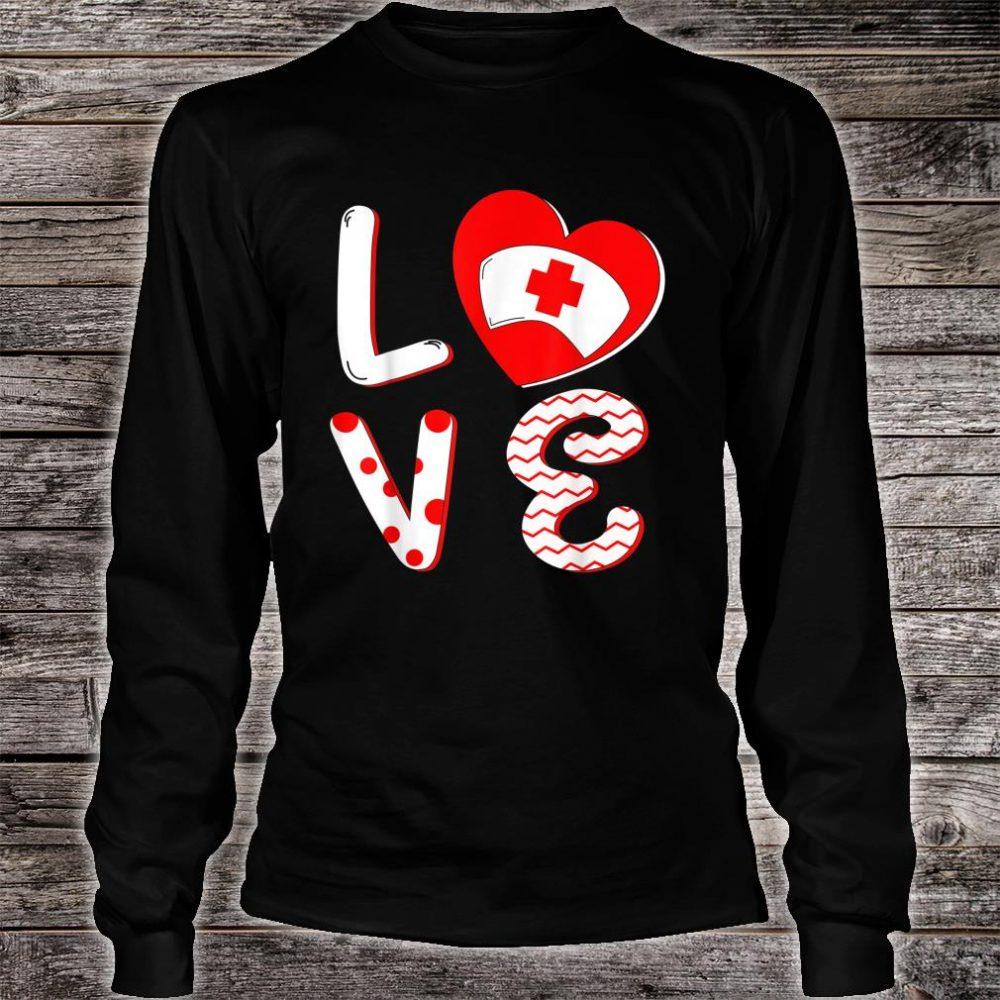 Medical Nurse Valentine Day Shirt long sleeved