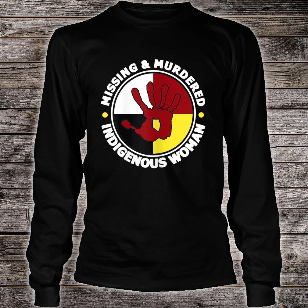 Missing & Murdered Native American Shirt long sleeved