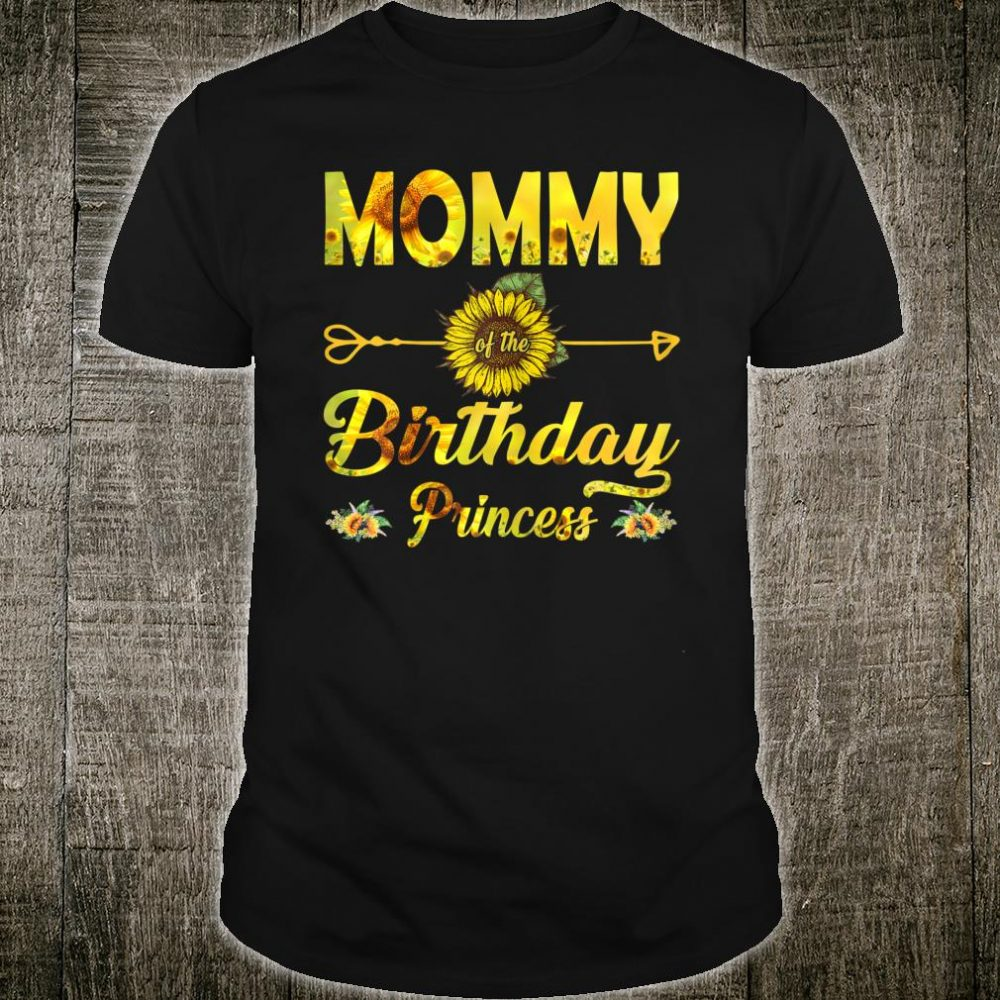 Mommy Of The Birthday Princess Shirt