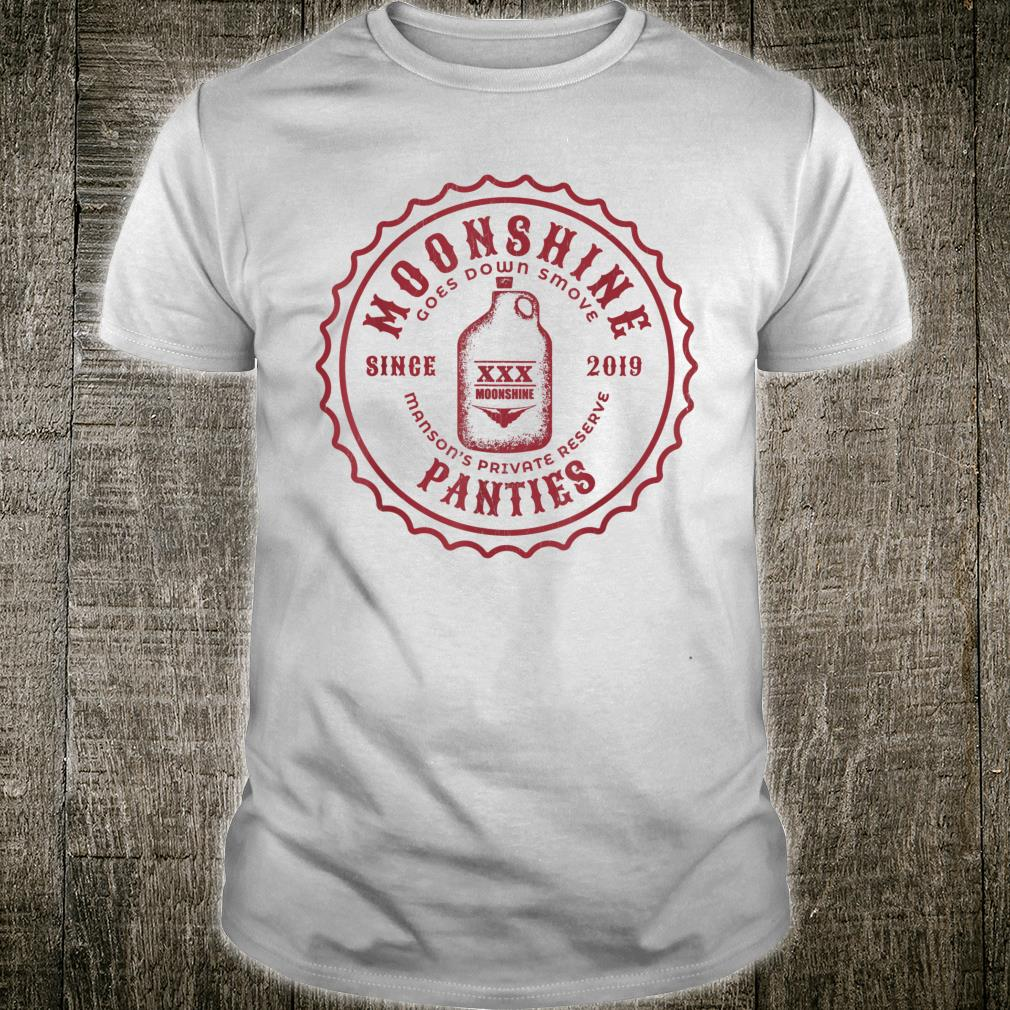 Moonshine Panties Shirt
