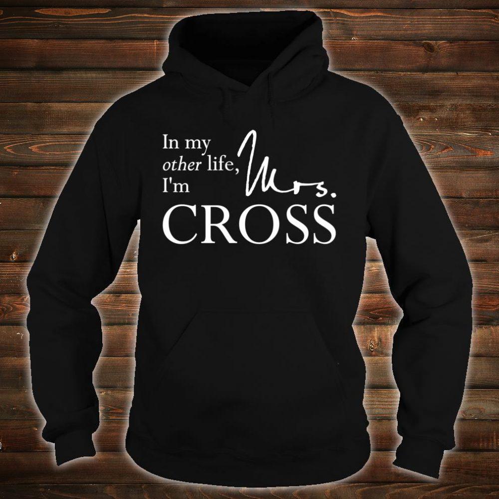 Mrs. Gideon Cross Shirt hoodie