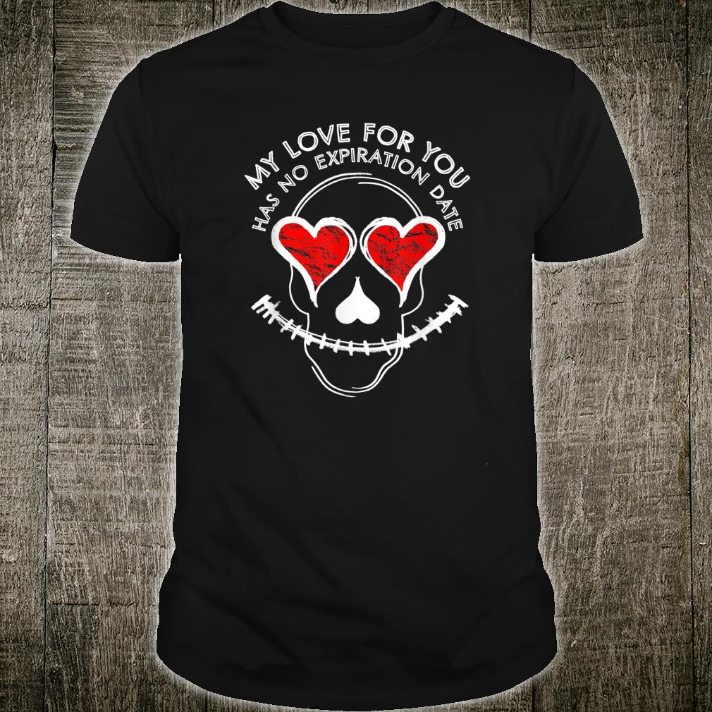 My Love For You Shirt