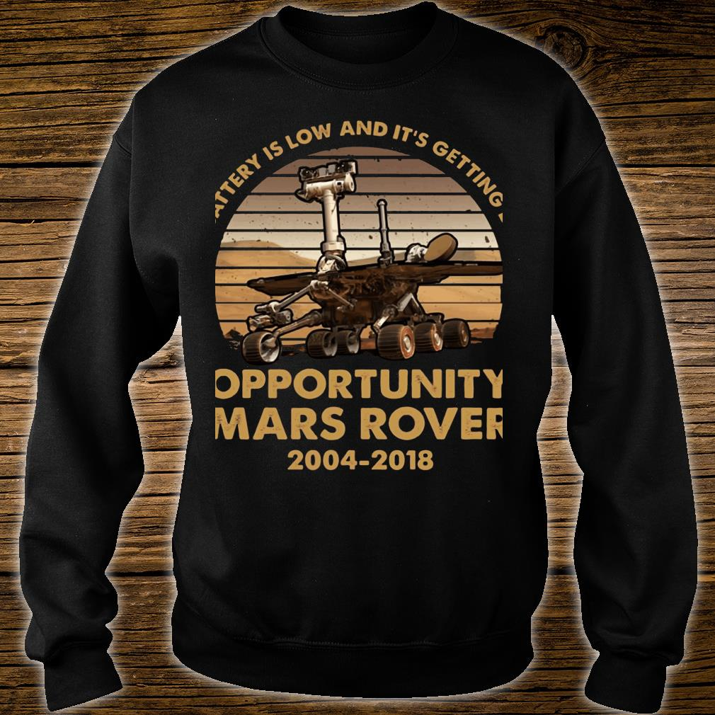 My battery is low and it's getting dark opportunity Mars Rover shirt sweater