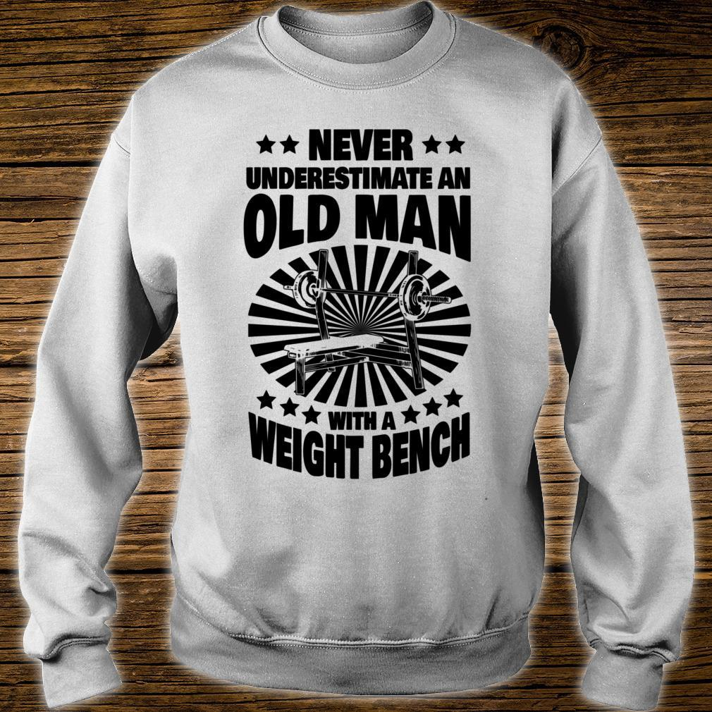Never Underestimate an Old Man with a Weight Bench Dad Shirt sweater