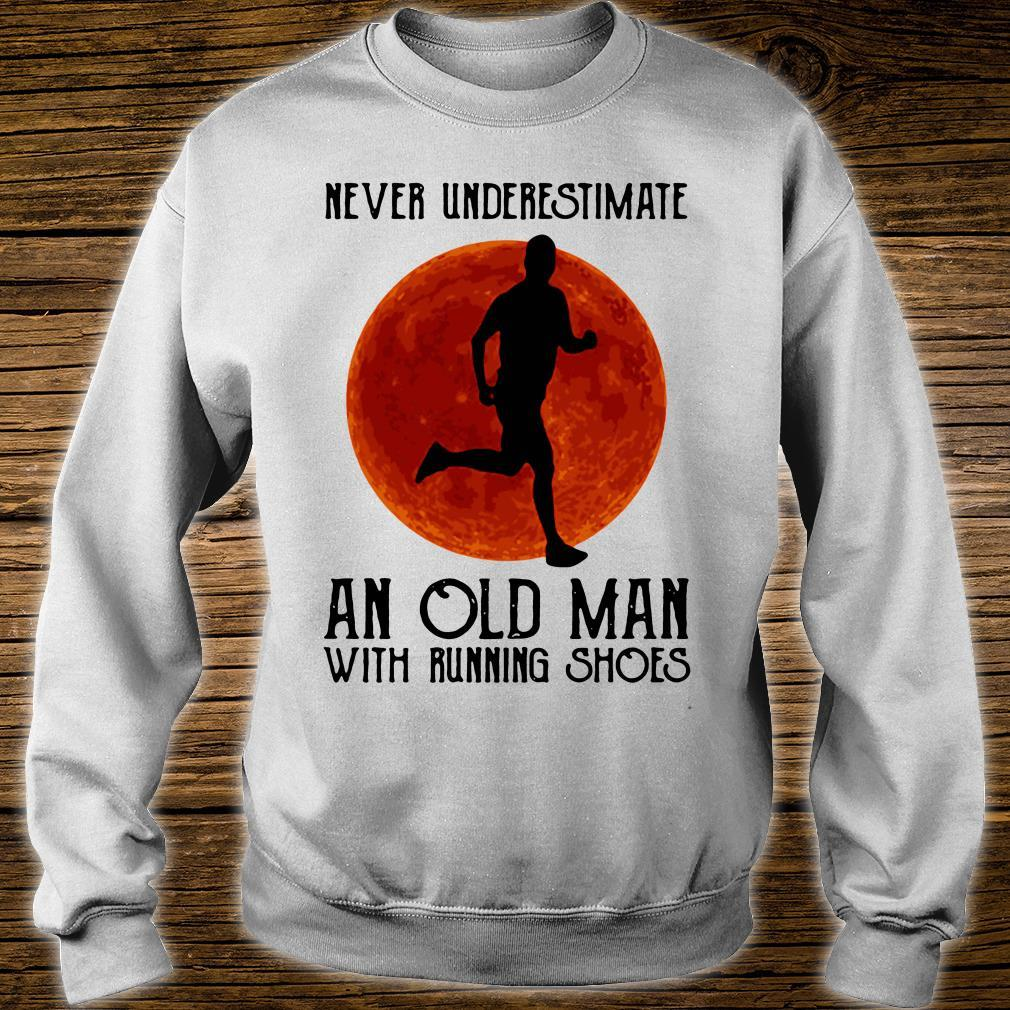 Never underestimate an old man with running shoes shirt sweater