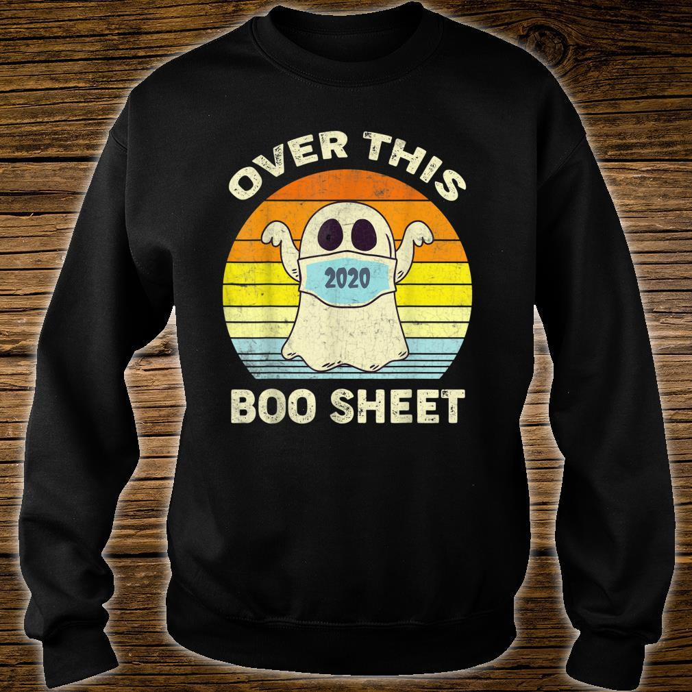 Over This 2020 Boo Sheet Ghost Halloween Shirt sweater