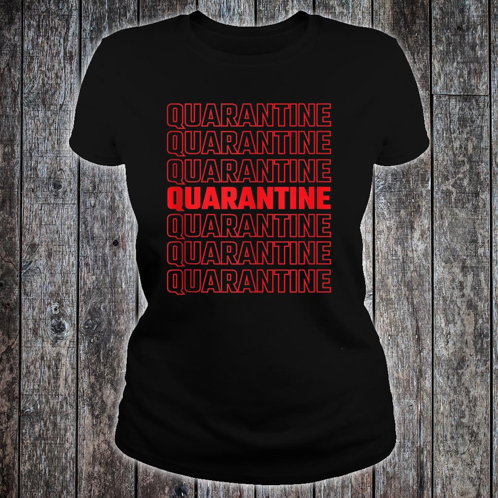 Quarantine Pattern 2020 Shirt ladies tee