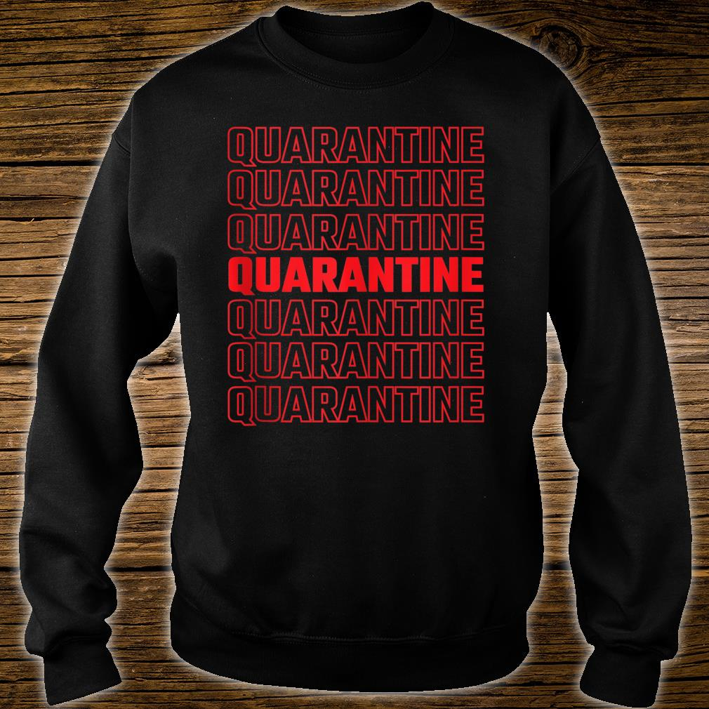 Quarantine Pattern 2020 Shirt sweater