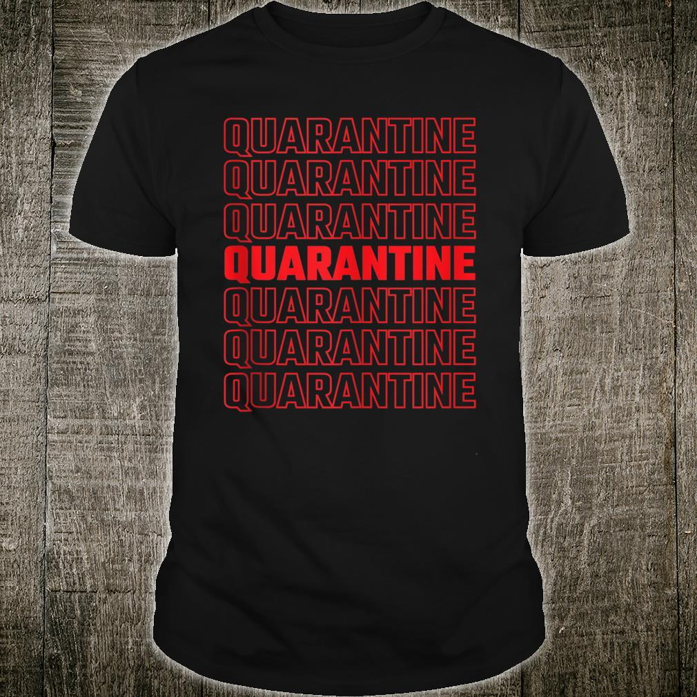 Quarantine Pattern 2020 Shirt