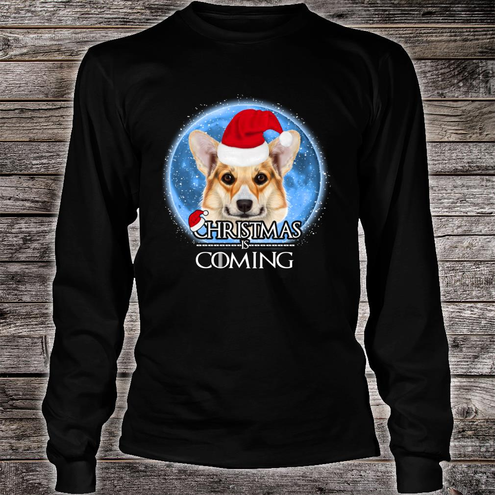 Santa Pembroke Welsh Corgi Dog Merry Christmas Is Coming Shirt Long sleeved