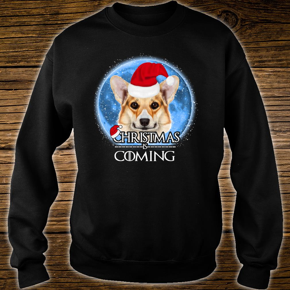 Santa Pembroke Welsh Corgi Dog Merry Christmas Is Coming Shirt sweater