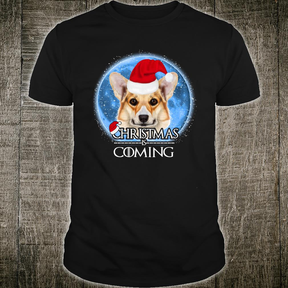 Santa Pembroke Welsh Corgi Dog Merry Christmas Is Coming Shirt