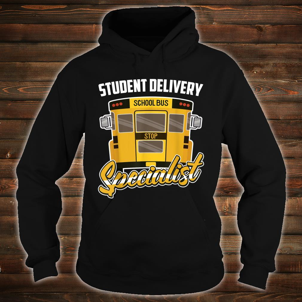 School Bus Driver Student Delivery Specialist Motive Shirt hoodie