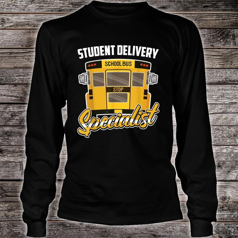 School Bus Driver Student Delivery Specialist Motive Shirt long sleeved