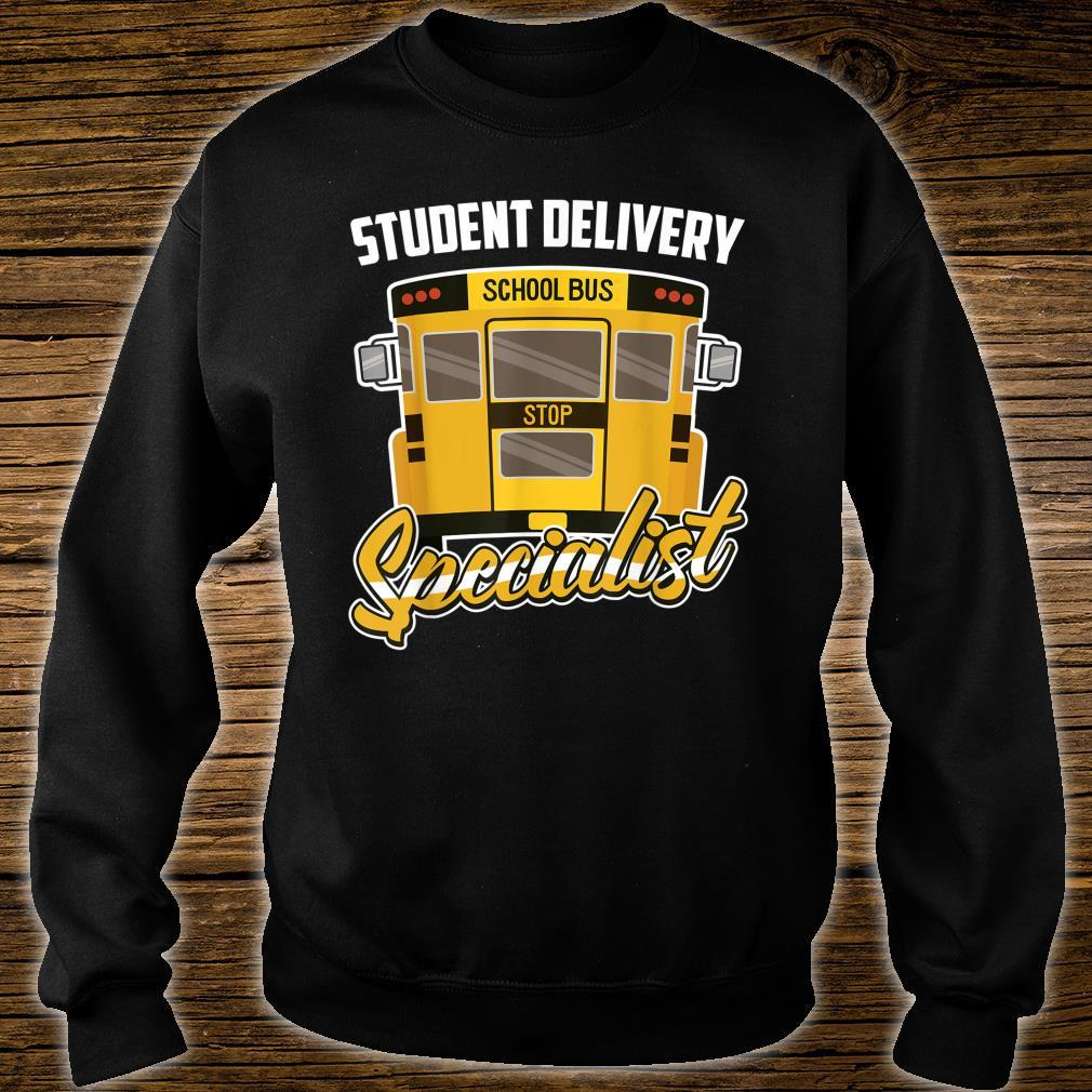 School Bus Driver Student Delivery Specialist Motive Shirt sweater