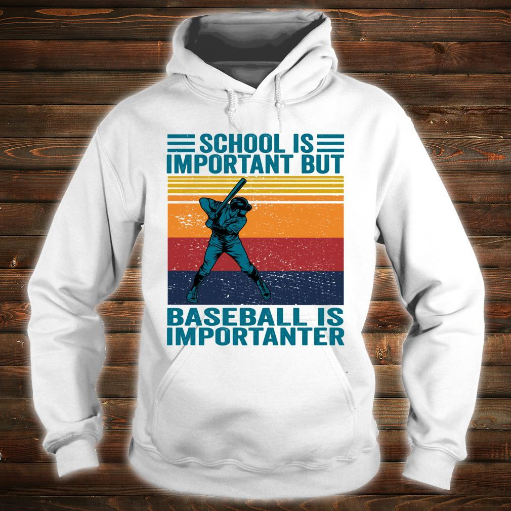 School Is Important But Baseball Is Importanter Baseball Shirt hoodie
