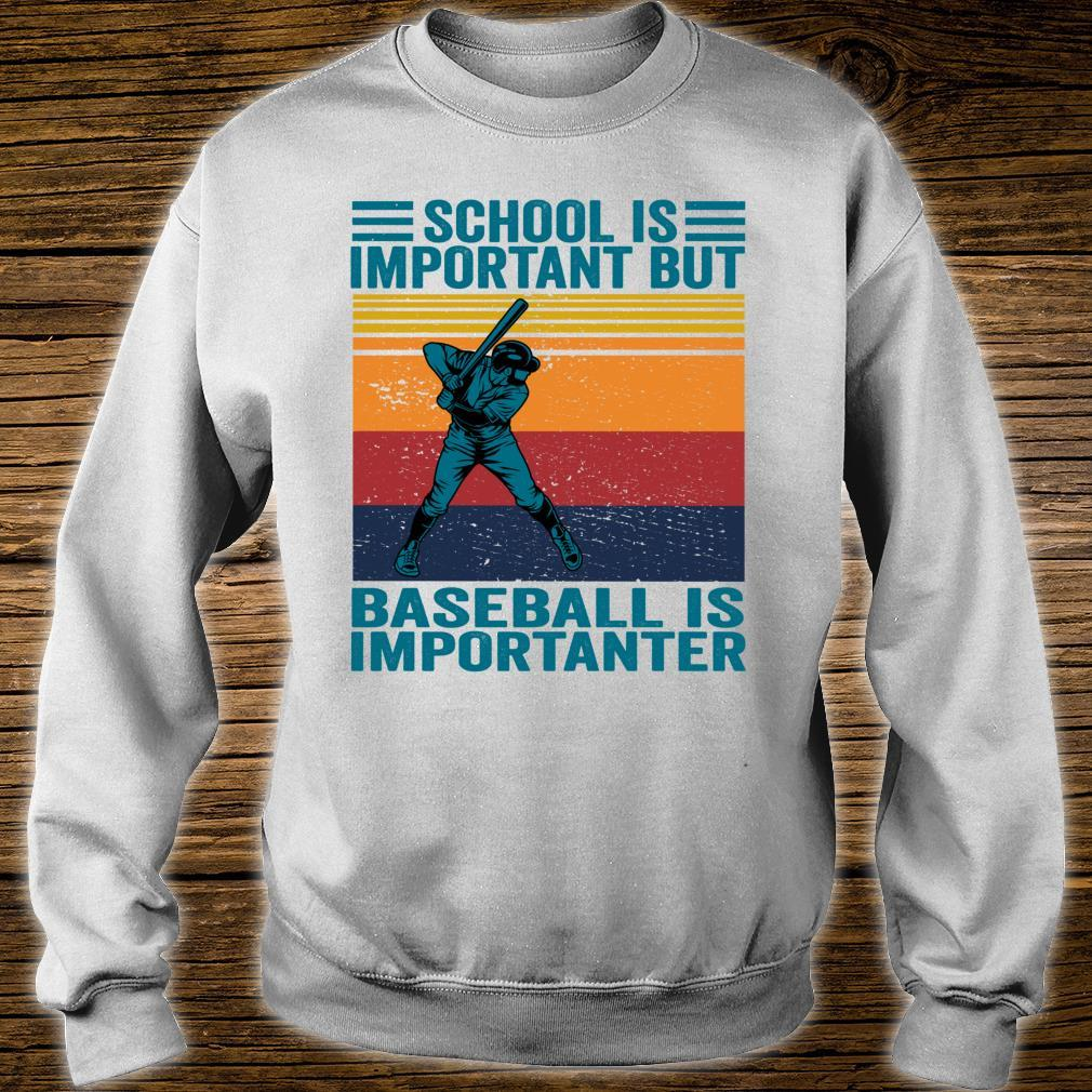 School Is Important But Baseball Is Importanter Baseball Shirt sweater