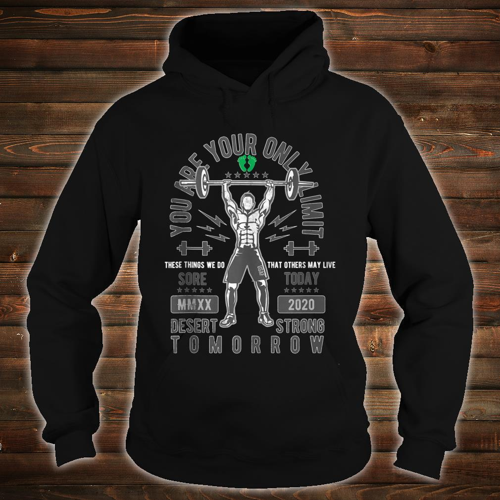 Sore Today Desert Strong Tomorrow Deployment Shirt hoodie