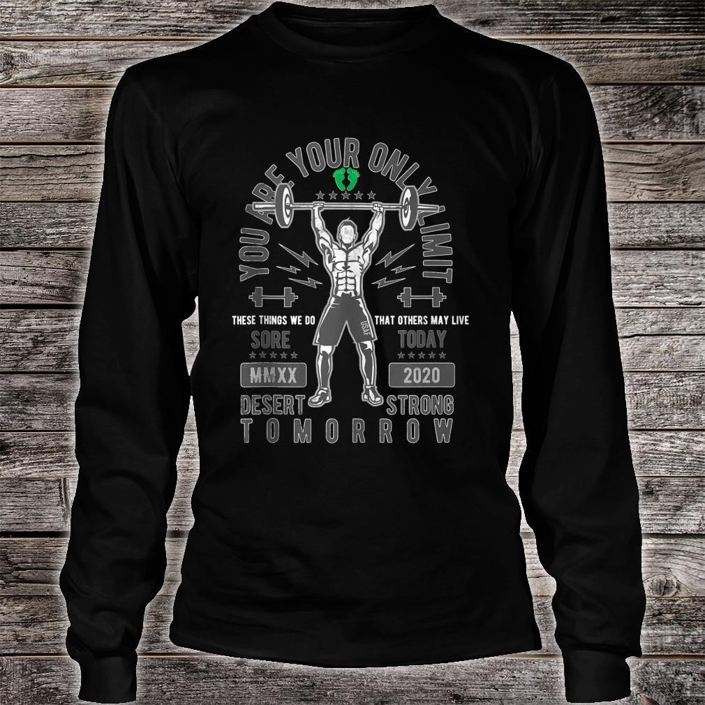 Sore Today Desert Strong Tomorrow Deployment Shirt long sleeved